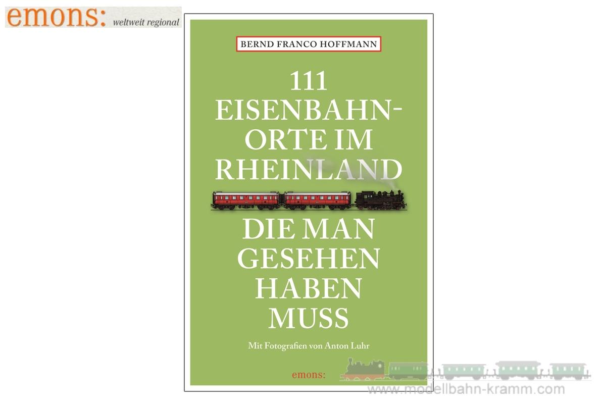 111 Eisenbahnorte im Rheinland